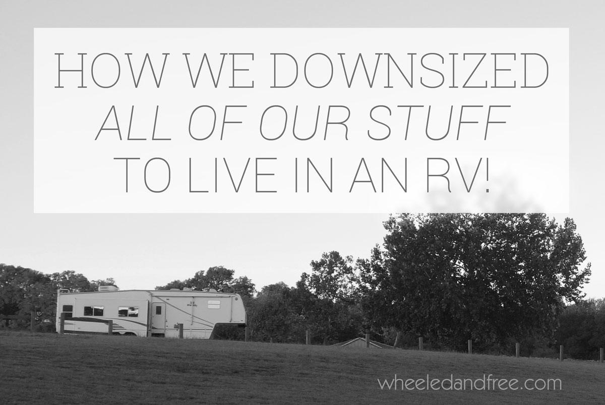 how-we-downsized-for-full-time-rv-living-bw